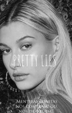 Pretty Lies by allhailey