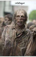 the walking dead || celoleague by CeloLeague