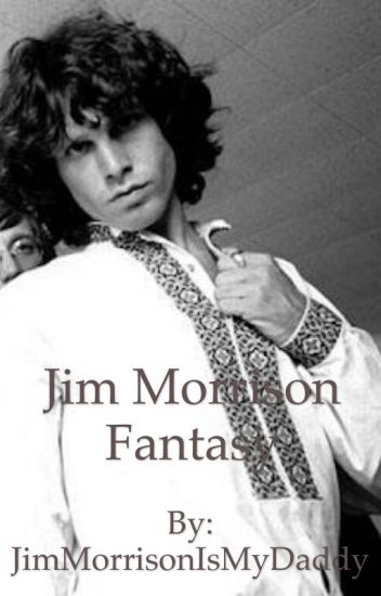 Jim Morrison Fantasy ❤️