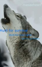Hunt for survival by Casually_Despairing