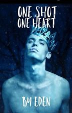 One Shot, One Heart (The Heart Series)  by EdensWritting