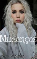 Mudanças ♥ by Le_Acaia