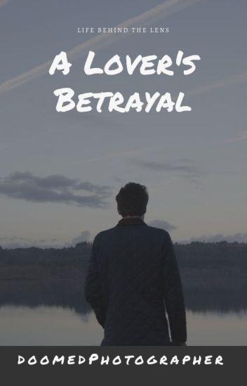 Lover's Betrayal - Kat - Wattpad