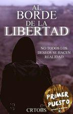 Al borde de la libertad  by PaulaAlexandra13