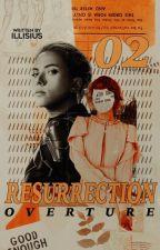 RESURRECTION OVERTURE ▹ barnes ✓ by illisius