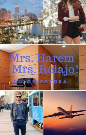 Mrs. Harem, ¡Mrs. Relajo! by dulcelectora_