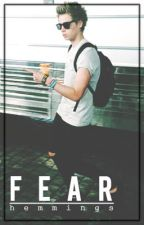 fear // luke hemmings by ctrlhood
