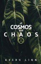 Cosmos and Chaos by ashtrqys