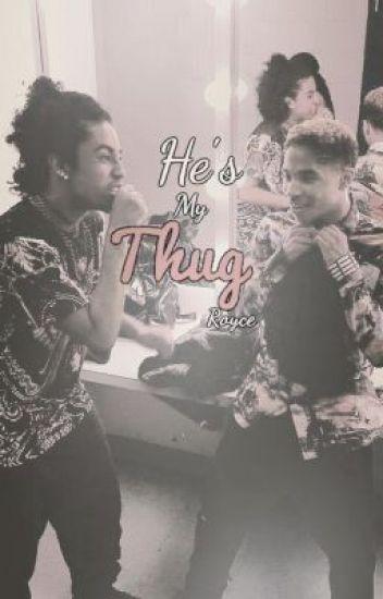 He's My Thug (royce)