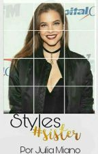 Styles Sister - One Direction. by ferreirastyles1D