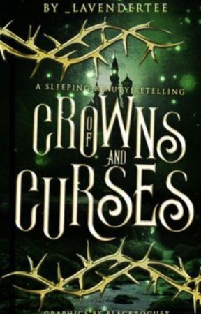 Of Crowns and Curses (Ongoing, Editing) by _lavendertee