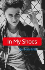 In my shoes (Noah Schnapp fanfic) by Natella56