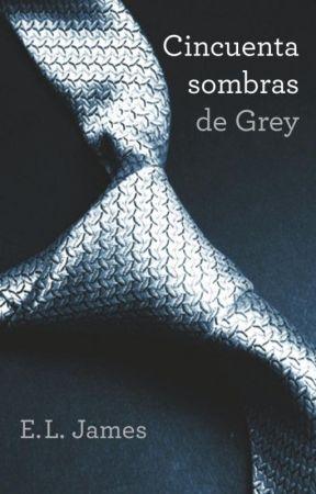 50 Sombras de Grey by Montsefire1804