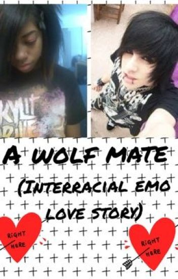 A wolf mate (interracial emo love story) (editing)