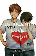 INNOCENT LOVE (M X M)BL story by FaRis_07