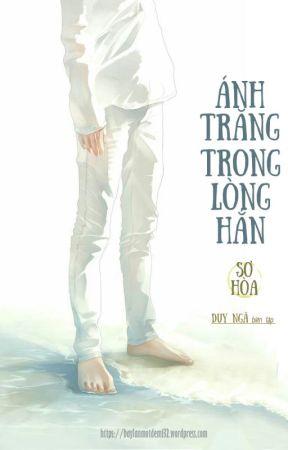 [DN] Ánh Trăng Trong Lòng Hắn _ Sơ Hòa. by xduyngax