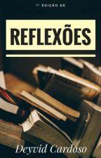 REFLEXÕES - 01 by DeyvidCardoso