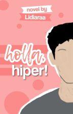 Holla, Hiper! by ratuteenlit