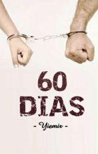 60 Días by Yiemir_Yiemir