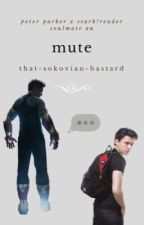 Mute (avengers x mute!stark!reader) by AllTimeLilly