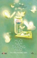 Mười năm thương nhớ by Ke_ChiNhanh