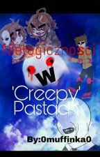 """Nielogiczności W """"Creepy""""pastach  by 0Muffinka0"""