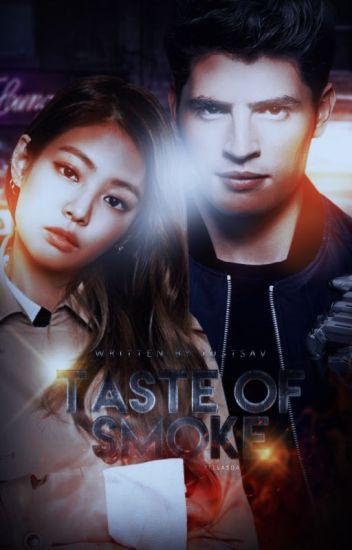 Taste of Smoke ► Chase Stein