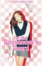 Im the Cassanova's Guard by ThirteenTrash13