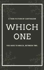 Which One by cantikazhr