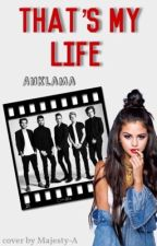 That's my life.   One Direction Fanfiction by Anklama