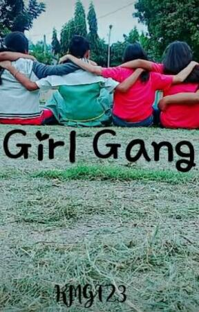 Girl Gang by KMGT23