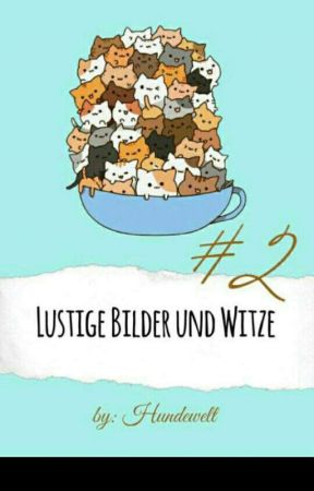 #2 Lustige Witze und Bilder by Hundewelt