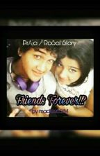 PrAja/RoSal OS - Friends Forever!!? (Completed) by madiee6234