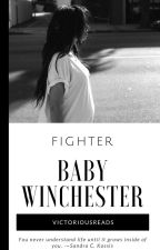 Fighter: Baby Winchester by MotherMelanin02