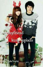 Ang Boyfriend Kung Suplado  by njel17