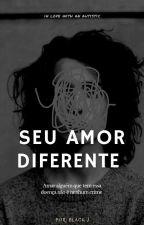 Seu amor diferente  by blackwomanj