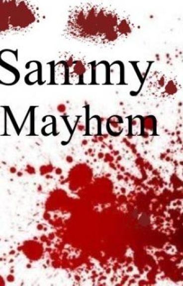 Sammy Mayhem