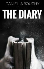 THE DIARY by DaniellaRouchy