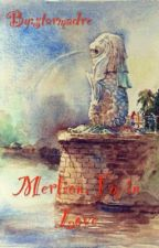 Merlion, I'm in Love by starmadre