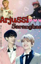 Arjussi Saranghae ! [ Completed ] by relisia6800