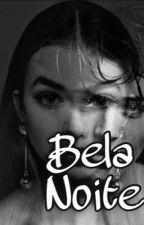 Bela noite by Mah_Portela