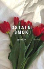 Ostatni Smok || Eldarya by __Kazu-Chan__