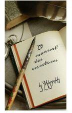 Dicas para escrita - O manual dos escritores by mily1504fofis