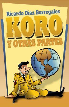 KORO Y OTRAS PARTES by indiolenon