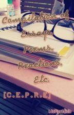 Compilation of Essay, Poems, Reactions, Etc. by nonpreficio