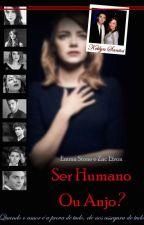 Ser humano ou Anjo by ketlyncamilly