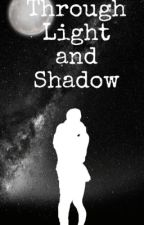 Through Light and Shadow (A Lewis Hamilton Fanfiction) by AgatheCa2112