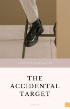 The Accidental Target by tjitsar