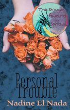 Personal Trouble by NadineElNada