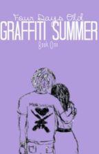 Graffiti Summer by LaurenAllen112